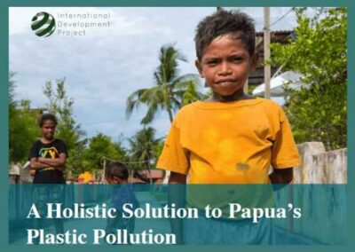 A Holistic Solution to Papua's Plastic Pollution