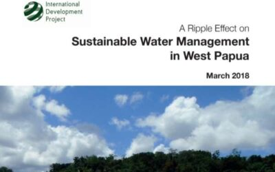A Ripple Effect onSustainable Water Management in West Papua